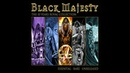 Black Majesty - Everlasting (Previously unreleased)