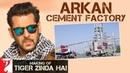 Making of Tiger Zinda Hai - Arkan Cement Factory | Salman Khan | Katrina Kaif | Ali Abbas Zafar