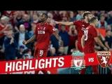 Highlights: Liverpool 3-1 Torino | Klopps men wrap up pre-season in style