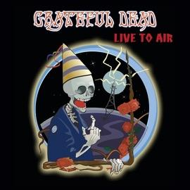 Grateful Dead альбом Live To Air