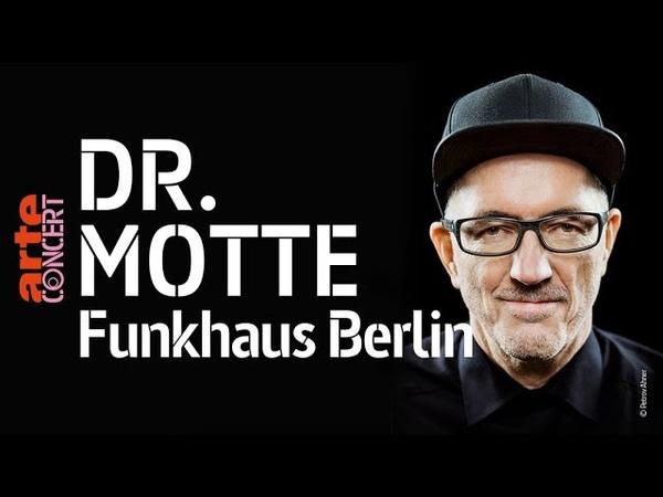 Dr. Motte @ Funkhaus Berlin (Full Set HiRes) – ARTE Concert