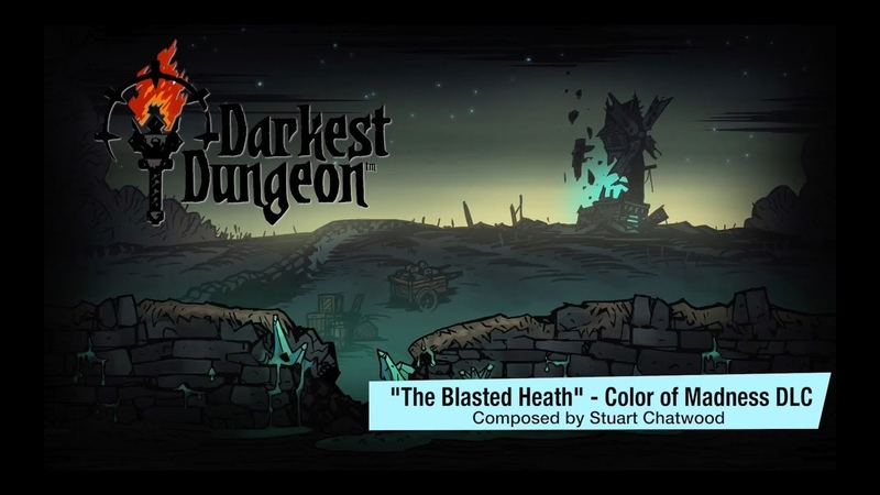 Darkest Dungeon OST - Color of Madness The Blasted Heath (2018) HQ Official