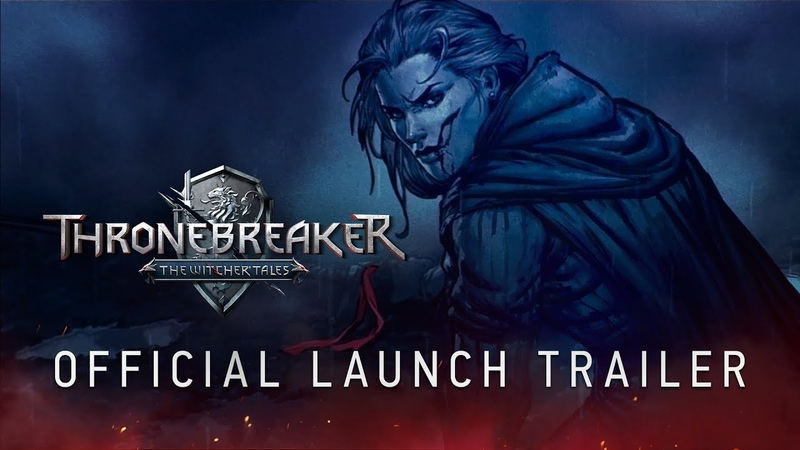 Thronebreaker The Witcher Tales | Official Launch Trailer