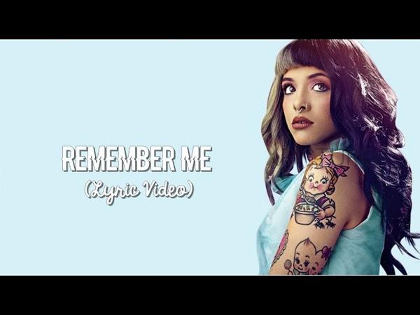 Melanie Martinez - Remember Me (Jeremih Cover) (Lyrics)