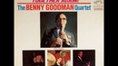 The Benny Goodman Quartet Together Again 1964 Full Album