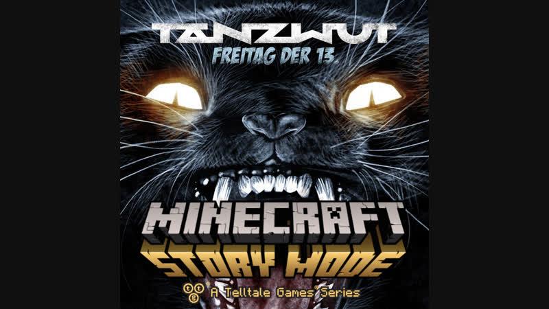 Tanzwut - Freitag Der 13. / Minecraft: Story Mode version