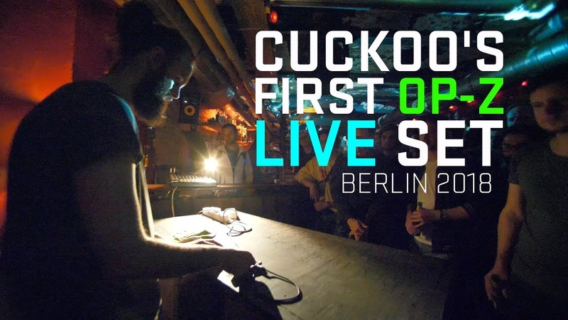 CUCKOO's first OP Z live set Berlin 2018