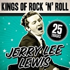 Jerry Lee Lewis альбом King of Rock 'n' Roll Jerry Lee Lewis