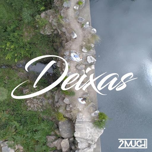 2Much альбом Deixas