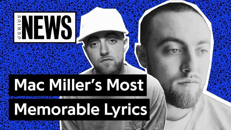 Mac Miller's Most Memorable Lyrics   Genius News