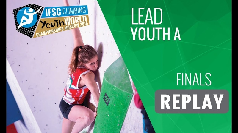 IFSC Youth World Championships Moscow 2018 - Lead - Semi-Finals - Youth A