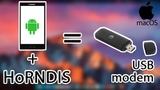 HoRNDIS - Android смартфон как USB модем в MacOSX андроид интернет макос