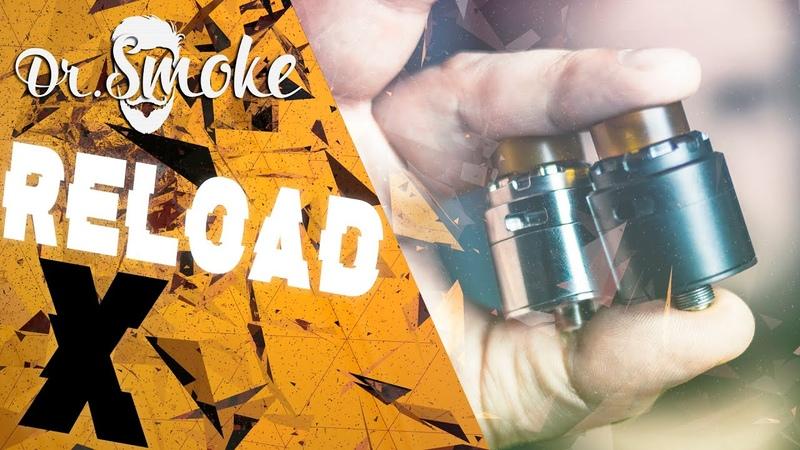 Reload X RDA - by Reload Vapor USA | Енот вещает | ТопчеГ?