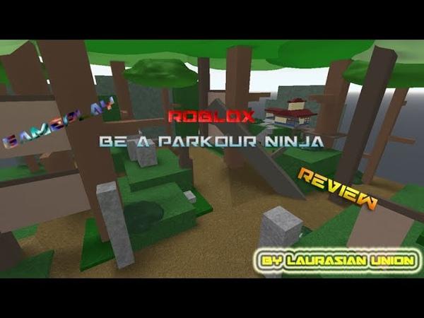 Roblox Be A Parkour Ninja Gameplay