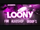 Intro by Loony
