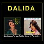 Dalida альбом Le disque d' or de Dalida + Love in Portofino (Bonus Track Version)