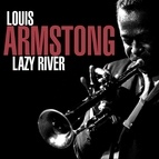 Louis Armstrong альбом Lazy River