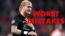 Loris Karius Worst Mistakes