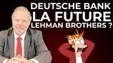 La Deutsche Bank La Future Lehman Brothers