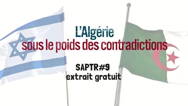 Alain Soral – L'Algérie sous le poids des contradictions