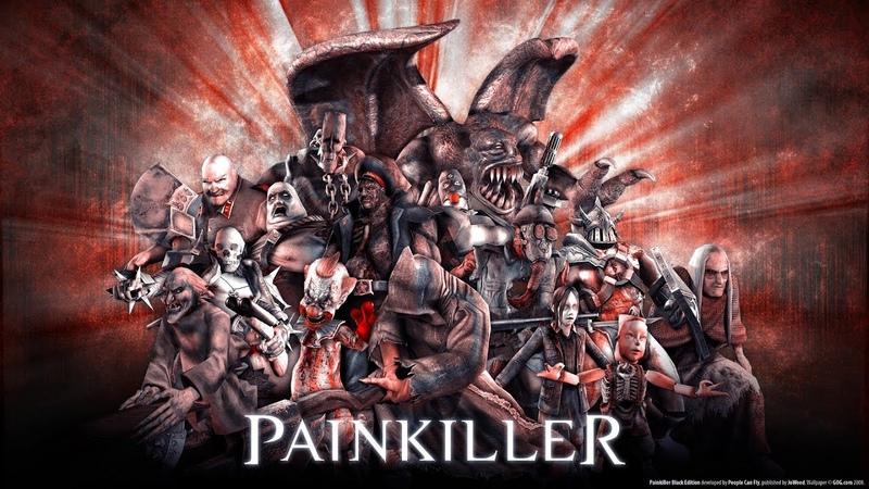 Painkiller Серия№3 Босяра и новая глава