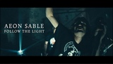 Aeon Sable - Aether - 2018 - Follow the Light - OFFICIAL VIDEO - deep dark gothic rock from Germany