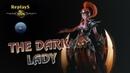 HoN - The_Dark_Lady - 🇻🇳 hajzmonpro Legendary II