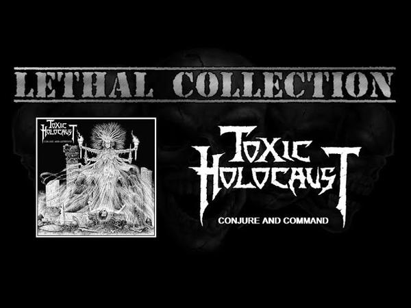 Toxic Holocaust Conjure And Command Full Album With Lyrics