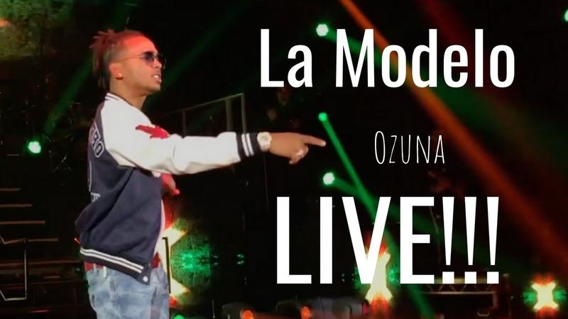 La Modelo - Ozuna Live in London 2018