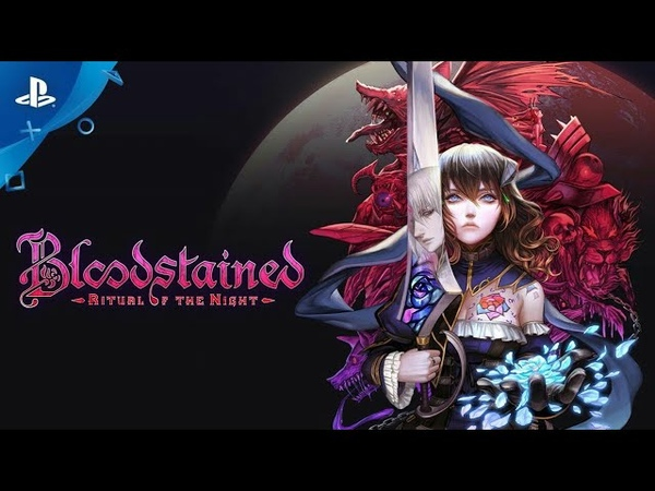Bloodstained Ritual of the Night – (Release Window Announce Trailer)