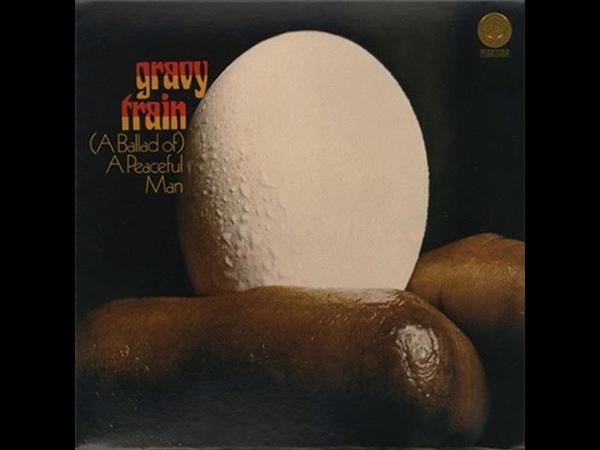 Gravy Train A Ballad Of A Peaceful Man 1971 full album