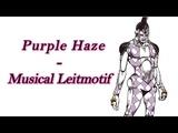 Fugo - Purple Haze JJBA Musical Leitmotif