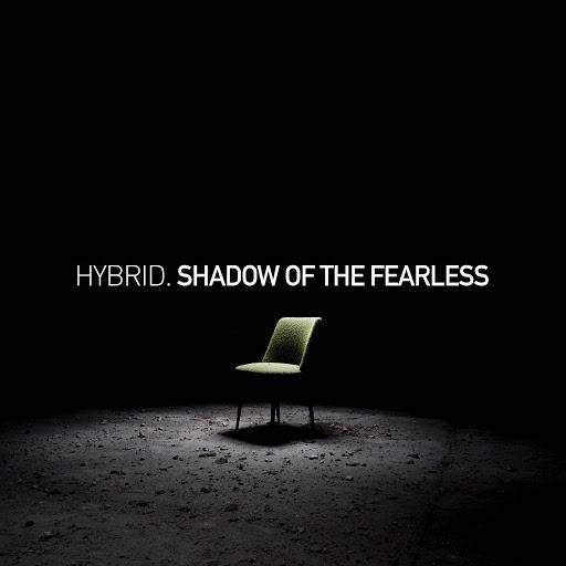 Hybrid альбом Shadow Of The Fearless