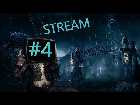 ► Стрим Batman Arkham Asylum► прохождение►Будем Искать Логово Крока► 4