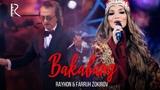 Rayhon va Farruh Zokirov - Bakabang Райхон ва Фаррух Зокиров - Бакабанг (concert version 2018)