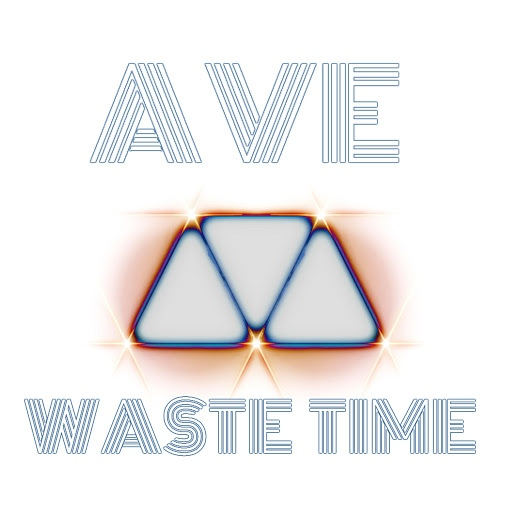 ave альбом Waste Time
