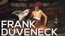 Frank Duveneck: A collection of 109 works (HD)
