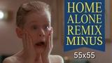 Минус 55x55 Home Alone Remix