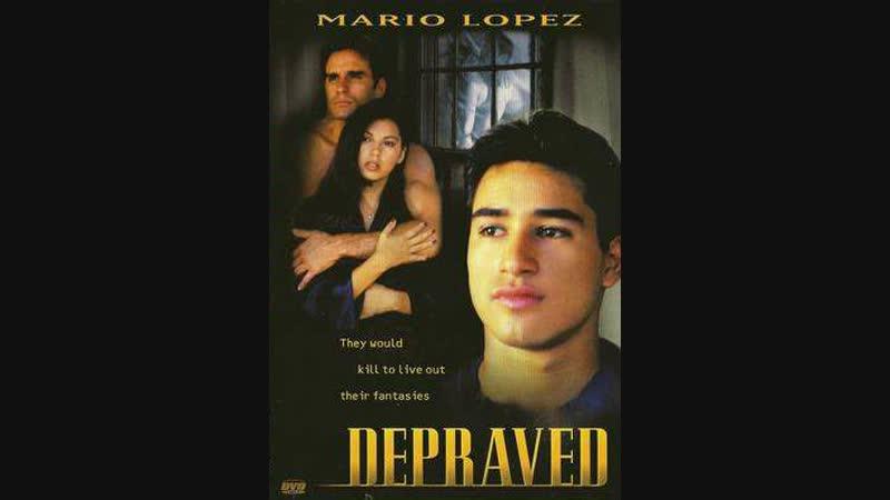 Развратная _ Depraved (1996)