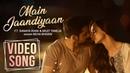 Main Jaandiyaan | Full Video Song | Neha Bhasin | Sanaya Irani, Arjit Taneja | Meet Bros