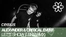 Alexvnder Critical Event - Let It Show (Leniz Remix) [Celsius Recordings]