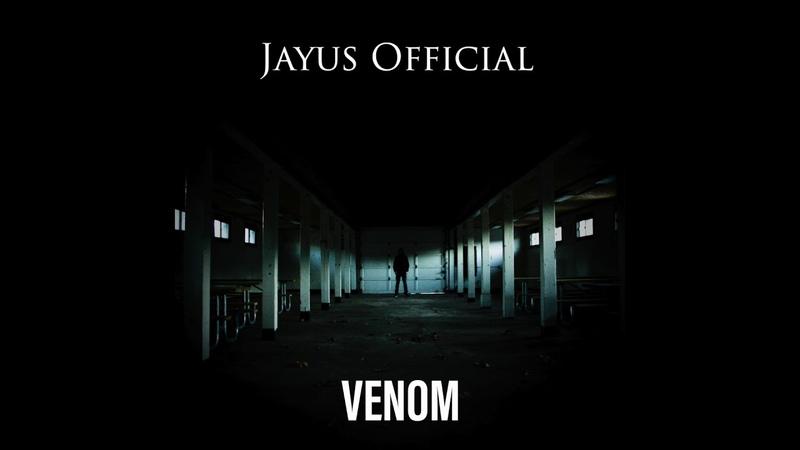(Dubstep) Jayus- Venom