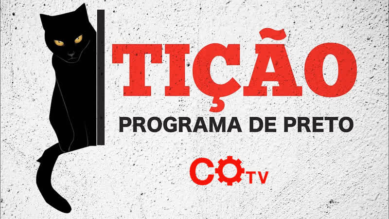 Tição - programa de Preto especial nº42: O golpe, o negro e a luta contra a ditadura e o fascismo