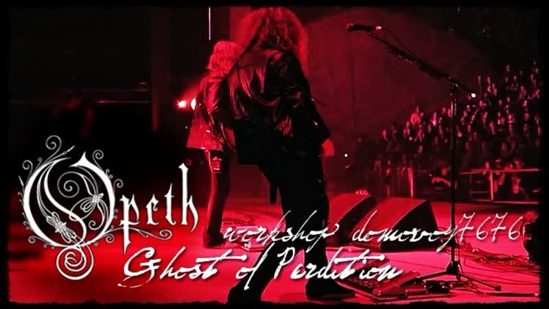 OPETH - Ghost of Perdition (Live At Red Rocks Amphitheatre/2018)
