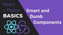 ReactJS Redux Tutorial 8 Containers Components Smart Dumb Components