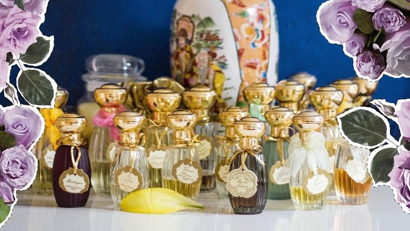 Всё о моей коллекции Annick Goutal Paris Обзор 26 ароматов Анник Гуталь Anisia Beauty