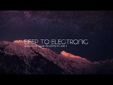 Deep To Electronic Progressive House Part 2 2017 Mixed By Johnny M