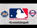 New York Mets vs Philadelphia Phillies | 18.08.2018 | NL | MLB 2018 (4/5)