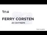 Ferry Corsten приглашает на свое выступление в Екатеринбурге