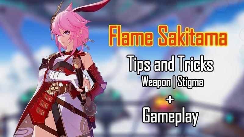 Honkai Impact 3 - Flame Sakitama advanced tips and tricks (Team Stigma)